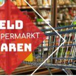 Geld sparen mit Wochenangebote in Supermärkte