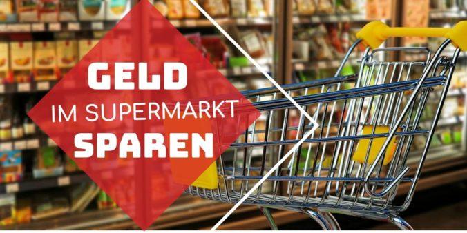 Geld im Supermarkt sparen